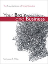 Your Brain and Business (eBook): The Neuroscience of Great Leaders